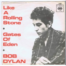 BOB DYLAN Like A Rolling Stone / Gates Of Eden (CBS 1952) Holland 1965 PS 45