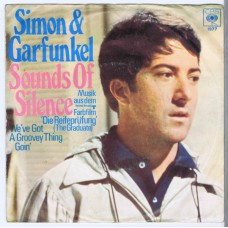 SIMON AND GARFUNKEL Sounds Of Silence / We've Got A Groovey Thing Goin' (CBS 1977) Germany 1967 PS 45