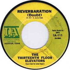 13TH FLOOR ELEVATORS Reverbaration (Doubt) / Fire Engine (International Artists IA 111) USA 1966 45