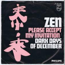ZEN Please Accept My Invitation / Dark Days Of December (Philips JF 333 992) Holland 1968 PS 45