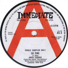 AMEN CORNER So Fine / Same ( Immediate AS 3 ) UK Single Sampler only / 1969 Demo 45
