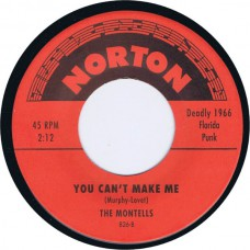 EVIL / MONTELLS I'm Movin' On / You Can't Make Me (Norton 826) USA reissue of 1966 Florida garage 45