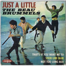 BEAU BRUMMELS Just A Little / That's If You Want Me To / Stick Like Glue / Not Too Long Ago (Disques Vogue ‎– INT. 18010) France 1965 PS EP