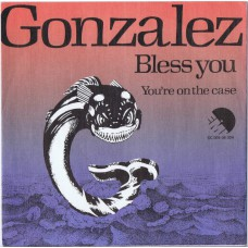 GONZALEZ Bless You / You're On The Case (EMI 5C 006-06 304) Holland 1977 PS 45