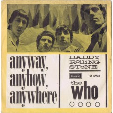 WHO,THE Anyway Anyhow Anywhere / Daddy Rolling Stone (Brunswick 05935) Denmark 1965 PS 45