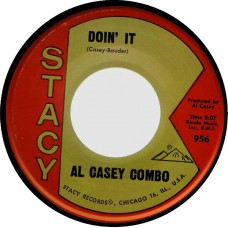 Stacy 956 AL CASEY COMBO Doin It / Monte Carlo USA 1963 45 (Hazlewood)