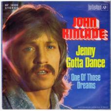 (Penny Farthing/Bellaphon 18305) JOHN KINCADE Jenny Gotta Dance Germany 1975 PS 45