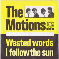 MOTIONS Wasted Words / I Follow The Sun (Havoc SH 111) Holland 1965 PS 45