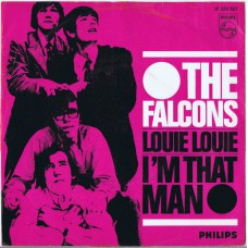 FALCONS Louie Louie / I'm That Man (Philips JF 333 527) Holland 1966 PS 45