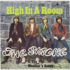 SMOKE High In A Room / If The Weather's Sunny (Metronome 1675) Germany 1967 PS 45