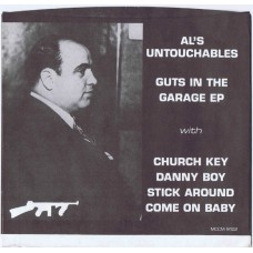 AL'S UNTOUCHABLES Guts In The Garage EP (MCCM 9102) USA re. PS EP