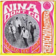 TIELMAN BROTHERS Nina Don't Go / Maria My Love (Injection TAR 61013) Holland 1968 PS 45