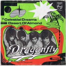 DRAGONFLY Celestial Dreams / Desert Of Almond (Philips 333927) Holland 1967 PS 45