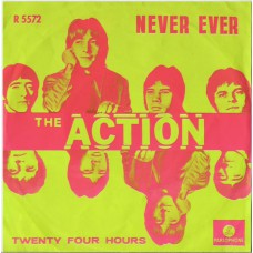 ACTION, THE Never Ever / Twenty Four Hours (Parlophone R 5572) Holland 1967 PS 45