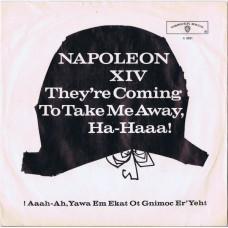 NAPOLEON XIV They're Coming To Take Me Away, Ha-Haaa! / !Aaah-Ah ,Yawa Em Ekat Ot Gnimoc Er'yeht (Warner Bros A 5831) Germany 1966 PS 45