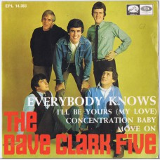 DAVE CLARK FIVE Everybody Knows / I'll Be Yours / Concentration Baby / Move On (La Voz De Su Amo EPL 14.383) Spain 1967 PS EP