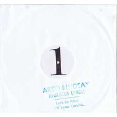 "ARTO LINDSAY / AMBITIOUS LOVERS Let's Be Adult / Locus Coruleus (Editions EG ‎– Egox19) UK 1984 12"" Maxi"