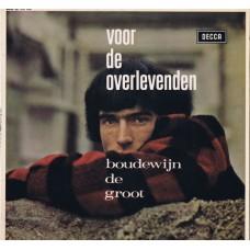 BOUDEWIJN DE GROOT Voor de Overlevenden (Decca NU 370 014) Holland 1966 LP