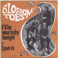 BLOSSOM TOES I'll Be Your Baby Tonight / Love Is (Marmalade 421 183) France 1968 PS 45
