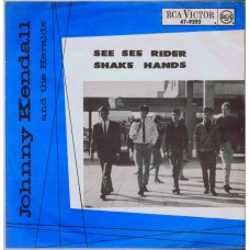 JOHNNY KENDALL AND THE HERALDS See See Rider (RCA Victor 9593) Holland 1965 PS 45