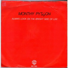 MONTHY PYTHON Always Look At The Bright Side Of Life (Warner Bros 17495) Holland 1980 PS 45