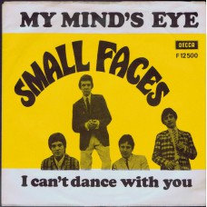 SMALL FACES - My Mind's Eye / I Can't Dance With You (Decca 12500) Denmark 1967 PS 45
