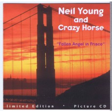 NEIL YOUNG +CRAZY HORSE Fallen Angels in Frisco (Venus Music VM 008) Germany 1994 CD