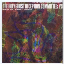 HOLY GHOST RECEPTION COMMITTEE: #9 Songs For Liturgical Worship (Paulist Press 04425) 1968 CD-R