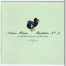 AIMEE MANN Bachelor No. 2 - Or, The Last Remains Of The Dodo (V2 VVR1015872) EU 2001 Enhanced CD