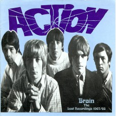 ACTION Brain (The Lost Recordings 1967/68) (Autumn Stone Archives ASACD 01) UK 1967-68 CD