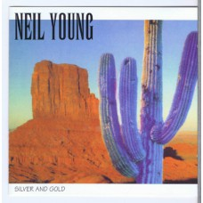 NEIL YOUNG Silver and Gold (Swingin' Pig TSP-CD-159-2 / 4013268121598) Luxembourg 1994 2CD-set