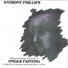 ANTHONY PHILLIPS Missing Links Volume 1: Fingerpainting (Blueprint BP209CD) UK 1996 CD (Genesis)