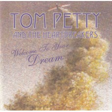 TOM PETTY AND THE HEARTBREAKERS Welcome To Your Dreams (Montana ‎– MO 10028) Germany 1993 CD
