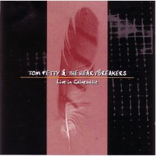 TOM PETTY AND THE HEARTBREAKERS Live in Gainesville (The Swingin' Pig TSP-CD-187) Luxembourg 1994 CD