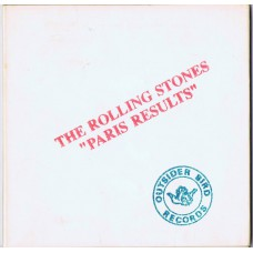 ROLLING STONES Paris Results (Outsider Bird Records OBR 305 CD 016) Japan 1993 CD
