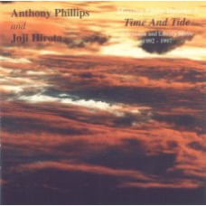 ANTHONY PHILLIPS AND JOJI HIROTA missing Links Volume 3: Time and Tide (Blueprint BP272CD) UK 1997 CD