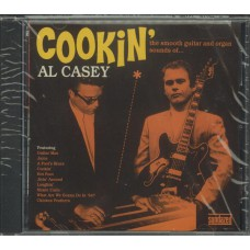 AL CASEY Cookin' The Smooth Guitar And Organ Sounds Of... (Sundazed SC 6115) USA CD