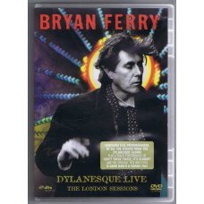 BRIAN FERRY Dylanesque Live The London Sessions (Eagle Vision EREDV633 / 5034504963375) EU 2007 DVD-video