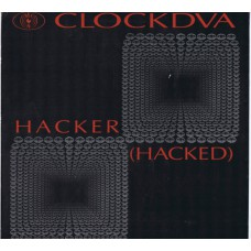 CLOCKDVA Hacker (Hacked) (Big Sex 001) Germany 1988 12""