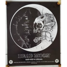 DEAD MOON poster designed and created by PETER PONTIAC (1997 promo poster)