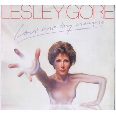 LESLEY GORE Love Me By Name (A&M SP 4564) USA 1976 white label Promo LP