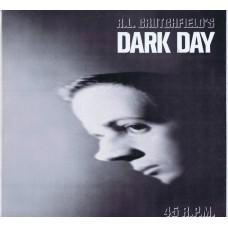 "R.L. Crutchfield's DARK DAY Trapped / The Exterminations (1 thru 6) (Infidelity JMB 238) USA 1981 12"""