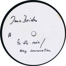 """JUNE BRIDES In The Rain / Sunday To Saturday / Every Conversation / Disneyland (The Pink Label Pinky9) UK 1986 12"""" EP testpressing"""