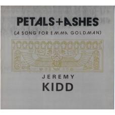 "JEREMY KIDD Petals + Ashes (A Song For Emma Goldman) (Self Drive SCAR 15) France 1985 12"""