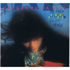EDWARD KA-SPEL Chyekk, China Doll (Torso 33013) Holland 1985 LP