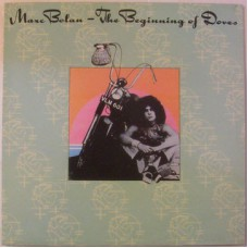 MARC BOLAN The Beginning Of Doves (Receiver RRLP 152) UK 1991 re. LP of 1974 recording