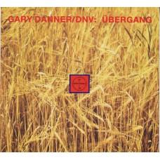 "GARY DANNER / DNV Übergang (Allee 120954) Austria 1986 12"" EP"