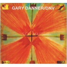 "GARY DANNER / DNV Sex Magic (Allee 002) Austria 1987 12"" EP"