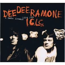 DEE DEE RAMONE I.C.L.C. I Hate Freaks Like You (World Service RTD 157.1757.1 34) UK 1994 LP
