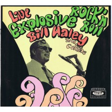 BILL HALEY AND HIS COMETS Live Explosive Rock'n'Roll (Vogue LDSV 17154) Germany 1968 LP